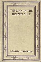 CHRISTIE, A. The Man in the Brown Suit. Lond.,