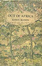DINESEN, I. (= K. Blixen). Out of Africa. Lond.,
