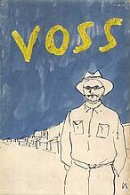 WHITE, P. Voss. Lond., Eyre & Spottiswoode, 1957.