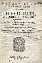 THEOCRITUS, MOSCHUS, BION, SIMMIAS. Quæ extant: