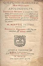 FATHERS -- TERTULLIANUS. Apologeticus. Des.