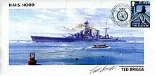 HMS HOOD    -    Cover dedicated to the 85th anniversary of the launching of HMS Hood, signed by Ted Briggs, who at the time of signing was the last living survivor of the sinking of Hood by the Bismarck. Good condition