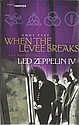 Led Zeppelin Signed Paperback book of When The