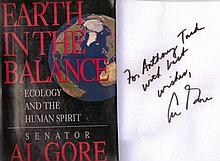 Signed WW2 Book:  Earth In The Balance   -    Ecology and the Human Spirit' by SENATOR AL GORE. Hardback First U.S. Edition 1992 Published by Houghton