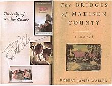 The Bridges Of Madison County Book By Robert James Waller (1st Edition Heinemann 1993). Signed twice by author. On title page and  inside front cover.
