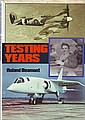 Testing Years by Roland Beamont hardback book.3