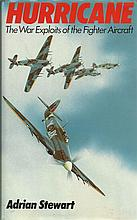 Hurricane     -   the war exploits of the fighter aircraft by Adrian Stewart hardback book.  Limited