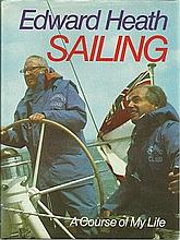 Edward Heath signed hardback  book Sailing. Good condition