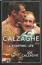 Enzo Calzaghe  signed hardback book a Fighting Life. Good condition