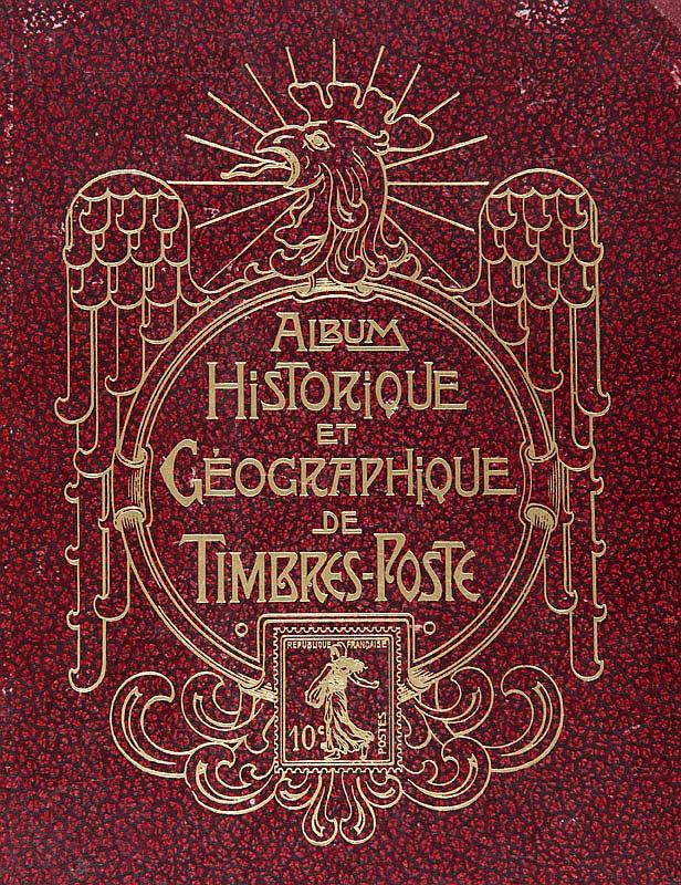 Yvert et Tellier : album  historique et géographique  des 5 parties du monde (des origines  à 1937), timbres-poste neufs  et oblitérés tous états.