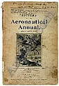 * (subject to VAT) Aeronautical Annual. Epitome of the Aeronautical Annual, ed. James Means, Boston, Mass., W.B. Clarke, 1910, b & w plts etc., orig. printed wrappers, soiled and some wear, chipped to spine 8vo Presentation copy, inscribed to head of