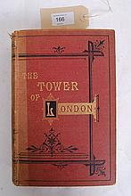 W.H. Ainsworth.The Tower of London a Historical