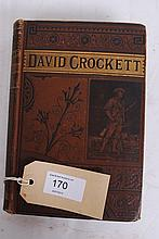 Life of David Crockett Published by John E.