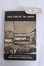 1868 Year of the Unions Edmund Frow and Michael