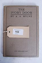 A.A.Milne.The Ivory Door, A.A.Milne,Published by