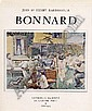 Bonnard Pierre 1867 - 1947 F Catalogue raisonn'. Jean und Henry Dauberville. Bonnard,  Catalogue raisonn' de l'oeuvre peint 1888-1905. Volume I. Paris, Editions Bernheim-Jeune, 1965.  Linen cover. 4>. Dust cover.  EUR E260-300.-