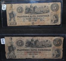 TWO $5 BANK NOTES - THE PLANTERS BANK OF FAIRFIELD SOUTH CAROLINA - DATED 1838 & 1856 - PRE CIVIL WAR