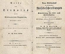 Della Cella, Paolo Reise von Tripolis an die Gränzen von Aegypten im Jahre 1817. Aus dem Italienischen. (= Neue Bibliothek der wichtigsten Reisebeschreibungen, 29. Bd.). Weimar, Landes-Industrie-Comptoir, 1821. VI, 170 S. Pp. d. Zt. mit goldgepr.