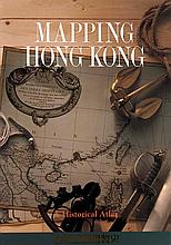 Empson, Hal Mapping Hong Kong. A historical Atlas. Mit zahlr., meist farb. Abb. Hong Kong, Mapping Office, 1992. 251 S. Folio. OLwd. im OU.