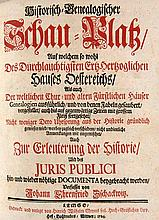 Schackwitz, Johann Ehrenfried Historisch-Genealogischer Schau-Platz Auf welchen sowohl des durchlauchigsten Erz-Herzoglichen Hauses Oestereichs... Mit Titel in Rot- und Schwarz u. 4 gefalteten Tabellen. Lemgo, Meyer, 1724. 18 Bll., 508 S., 8 Bll.