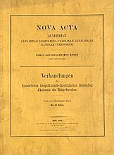 Nova Acta. Verhandlungen (Abhandlungen der Kaiserlichen Leopoldinischen Deutschen Akademie der Naturforscher. 14 Bde. der Reihe. Mit ca. 360 lithographierten, teils farbigen und gefalteten Tafeln. Halle, 1854-1894. Gr.-4°. OInterimsbroschur, HLdr.