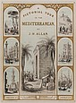 ALLAN (John H.) A Pictorial tour in the Mediterranean