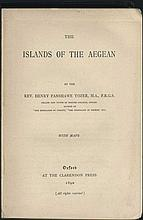 The ISLANDS OF THE AEGEAN with maps, by the Rev. Henry Fanshaee Tozer, Oxford (1890).