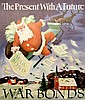 WWII Poster, The Present With A Future, Dehn, Adolf Arthur Dehn, $20