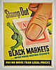WWII Stamp Out Black Markets