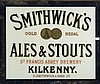AN EARLY SMITHWICK'S GOLD MEDAL ALES AND STOUTS