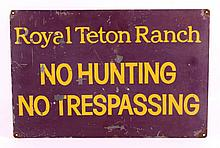 Royal Teton Ranch Sign This lot features an origin