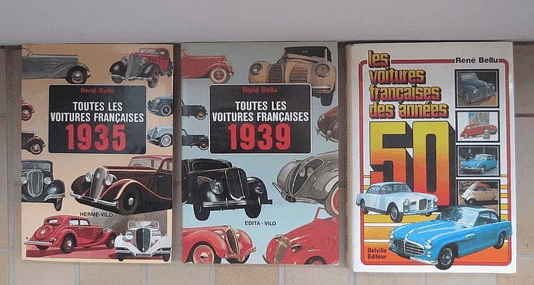 Lot comprenant les Voitures francaises 1935 par R. Bellu, éd. Herme Vilo, 1984, les Voitures francaises 1939 par R. Bellu, éd. Edita Vilo, 1982, les Voitures francaises des années 50, par R. Bellu, éd. Delville.