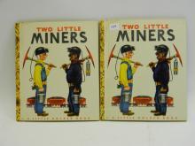 1949 Little Golden Book Two Little Miners Book Lot
