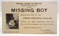 1923 LAW ENFORCEMENT MISSING BOY WANTED POSTCARD W/ PHOTO