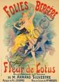 Folies Bergère / Fleur de Lotus. 1893