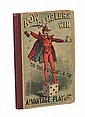 [Evans, Gerrritt]. How Gamblers Win. New York: Dick & Fitzgerald, 1868. Colored pictorial boards over brown cloth spine. 12mo. Worn at extremities, former owner's signature and bookplate, and boards rubbed; good.