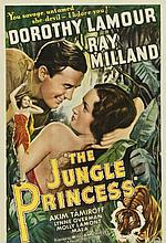 THE JUNGLE PRINCESS POSTER - DOROTHY LAMOUR.
