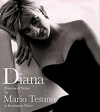 DIANA PRINCESS OF WALES MARIO TESTINO BOOK.