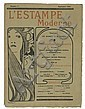 VARIOUS ARTISTS. [L'ESTAMPE MODERNE.] Group of 10 plates and one cover. 1898. Sizes vary, each approximately 21x16 inches, 54x40cm. Ch