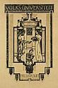 RICHARD N. ROLAND-HOLST (1868-1938). VOLKS - UNIVERSITEIT / HILVERSUM. 1920. 41x28 inches, 104x71 cm. Graf. Kunstinrichting, [Amsterdam