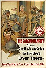 WILLIAM MEADE PRINCE (1893-1951). THE SALVATION ARMY GIVES DOUGHNUTS AND COFFEE TO THE BOYS OVER THERE - / HAVE YOU MADE YOUR CONTRIBUT