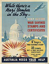 DESIGNER UNKNOWN. WHILE THERE'S A NAZI BOMBER IN THE SKY - / AUSTRALIA NEEDS YOUR HELP. Circa 1940. 40x30 inches, 101x77 cm.