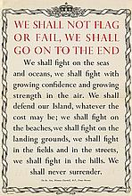 DESIGNER UNKNOWN. WE SHALL NOT FLAG OR FAIL, WE SHALL GO ON TO THE END. Circa 1940. 19x13 inches, 50x33 cm.