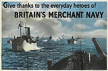 DESIGNER UNKNOWN. GIVE THANKS TO THE EVERYDAY HEROES OF BRITAIN'S MERCHANT NAVY. Circa 1942. 40x60 inches, 101x152 cm. J. Weiner Ltd.,