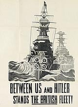DESIGNER UNKNOWN. BETWEEN US AND HITLER STANDS THE BRITISH FLEET! Circa 1940. 40x29 inches, 101x75 cm.