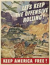 DESIGNER UNKNOWN. LET'S KEEP THE OFFENSIVE ROLLING! / KEEP AMERICA FREE! 40x31 inches, 103x79 cm. Fisher Body Division, General Motors