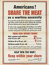DESIGNER UNKNOWN. AMERICANS! / SHARE THE MEAT / AS A WARTIME NECESSITY. 1942. 28x21 inches, 71x53 cm. Government Printing Office, [Wash