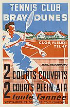 C. GUION (DATES UNKNOWN). TENNIS CLUB / BRAY DUNES. Circa 1950s. 23x15 inches, 59x38 cm. S.C.I.P., Paris.