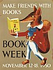 (CHILDREN'S LITERATURE - POSTERS.) Children's Book Week, November.