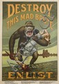 H.R. HOPPS (1869-1937). DESTROY THIS MAD BRUTE / ENLIST. Circa 1917. 41x28 inches, 111x71 cm.